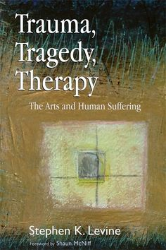 Trauma, Tragedy, Therapy: The Arts and Human Suffering- This book explores the n. - Trauma, Tragedy, Therapy: The Arts and Human Suffering- This book explores the nature of traumatic - Art Therapy Projects, Art Therapy Activities, Therapy Tools, Music Therapy, Therapy Ideas, Anxiety Therapy, Trauma Therapy, Creative Arts Therapy, Expressive Art