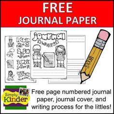The perfect writing paper for kinder (and maybe others too.) Free from Simply Kinder! Now includes a journal cover and writing process page. And did I mention the pages are numbered to help keep students on track.If you like this product, please pin it! 1st Grade Writing, Work On Writing, Writing Workshop, Writing Paper, Writing Process, Kids Writing, Kindergarten Journals, Kindergarten Language Arts, Kindergarten Literacy