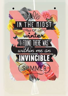 In the midst of winter I found within me there was an invincible summer word art print poster black white motivational quote inspirational words of wisdom motivationmonday Scandinavian fashionista fitness inspiration motivation typography home decor Daily Quotes, Great Quotes, Me Quotes, Motivational Quotes, Positive Quotes, Quotable Quotes, Famous Quotes, Positive Vibes, Random Quotes