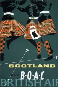 Scotland - Scottish Highland Dancers in Royal Stewart Tartan Kilts - Fly There by BOAC (British Overseas Airways Corporation) - Vintage Airline Travel Poster travel poster,retro,poster art,vintage advertising,vintage travel Old Poster, Retro Poster, Travel Ads, Airline Travel, Air Travel, Vintage Advertisements, Vintage Ads, Vintage Airline, Retro Advertising