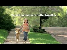 Meet Purina. Every person in this commercial is a Purina employee or child of an employee- same with all of the pets.