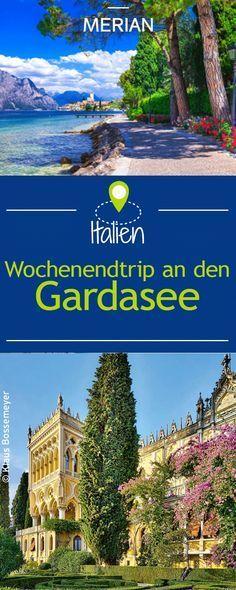Wie wäre es mit einem Wochenendtrip an den Gardasee? Wir geben euch Insider-Tipps und zeigen euch drei Städte und drei Routen für einen Urlaub ganz ohne Stress.