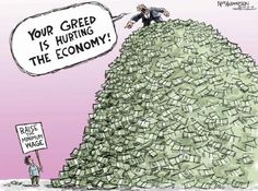 Funny pictures about Greedy People. Oh, and cool pics about Greedy People. Also, Greedy People photos. Political Art, Political Cartoons, Political Problems, Political Quotes, Minimum Wage, Humor Grafico, It Hurts, Thoughts, Words