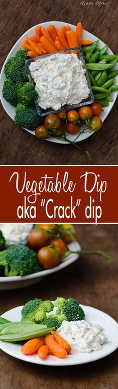 this vegetable dip is often called crack dip, I think it is the bacon, it makes everything better, but the cheese doesn't hurt either