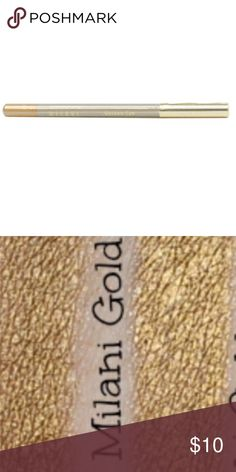 New Milani Golden Eye gold eyeliner pencil New, still cellophane wrapped, Milani Golden Eye eye pencil. Smooth glide formula delivers expert lining that doesn't skip. Milani Makeup Eyeliner