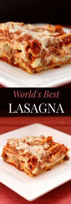 World's Best Lasagna - the quintessential recipe for this Italian comfort food…