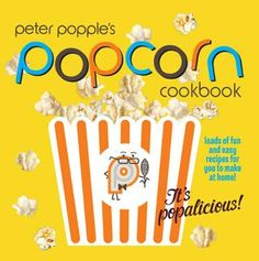 Let Peter Popples – a young scientist who is just mad about all things popcorn – be your guide as he takes you and your children through thirty fun, delicious and easy recipes to create at home together.There's popcorn for picnics in the park, popcor. Easy Recipes, Easy Meals, Chocolate Chili, Blueberry Oat, Picnic In The Park, Popcorn Recipes, Recipe 30, Movie Nights, Butter Toffee