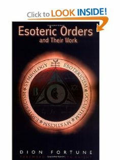 Esoteric Orders and Their Work by Dion Fortune. $12.95. Author: Dion Fortune. Publisher: Red Wheel / Weiser (May 1, 2007). Publication: May 1, 2007