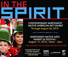 In the Spirit: Northwest Native Arts Market & Festival is the area's largest Native American arts festival. August 11, 2012 in Tacoma.