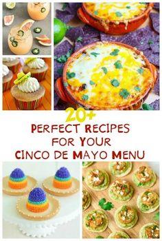 20+ Perfect Recipes for Your Cinco de Mayo Menu!