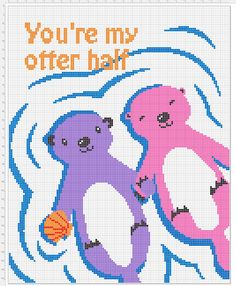You're my otter half!