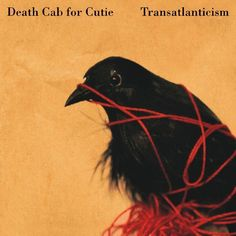 "Death Cab for Cutie ""Transatlanticism"""