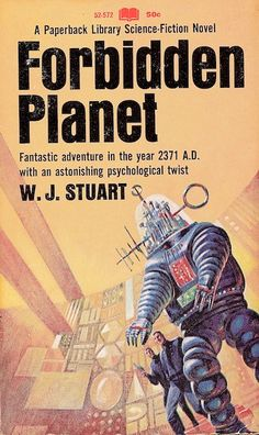 Forbidden Planet, W. J. Stuart (1967 edition), cover artist unknown.