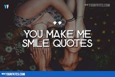 You+make+me+Smile+Quotes+and+You+make+me+Happy+Quotes