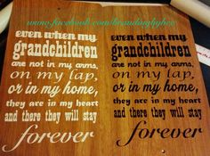 Grandchildren/grandparents quote wooden laminate board. available through Branding by Bec on facebook or website http://www.brandingbybec.com.au