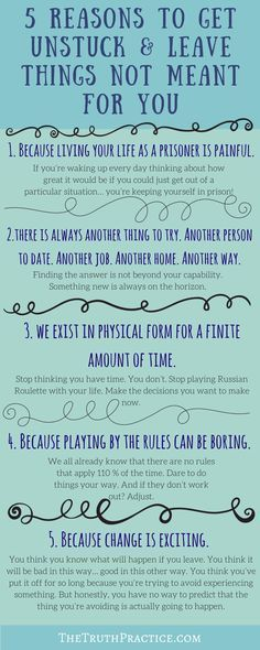 CLICK THE PIN FOR ALL 10 REASONS & to learn how to stop feeling stuck in life, move forward, and take ownership of your dreams. You can leave the things that aren't meant for you, and you can feel good about your decision to leave! Go to TheTruthPractice.com to read about inspiration, authenticity, happy living, manifestation, getting rid of fear, intuition, self-love, self-care, words of wisdom, relationships, affirmations, finding passion, positive quotes, life lessons, & mantras.
