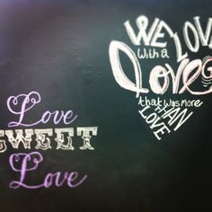 Chalk board wall art. Blackboard. Black board wall. We change it out occasionally and I've been working on these new quotes.  Like em?  Florist flowers flower chalk art quotes quote floral chalk wall.  This is original art drawn by calibritgal. Brundage lane florist. Brundageflorist.com.