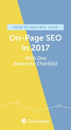Get Your Free On-Page SEO Checklist and Template Bundle! http://coschedule.com/blog/on-page-seo-checklist/?utm_campaign=coschedule&utm_source=pinterest&utm_medium=CoSchedule&utm_content=How%20to%20Maximize%20Your%20On-Page%20SEO%20in%202017%20With%20One%20Awesome%20Checklist