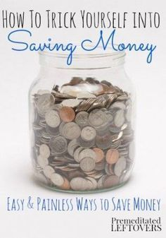 How to Trick Yourself into Saving Money - Easy ways to save money that add up. #save #money personal finance resources, personal finance tips #PF