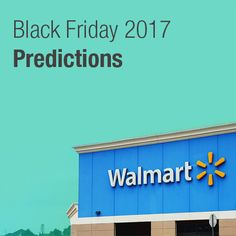 Read on for our predictions on Walmart Black Friday 2017 ad scan release date, top deals, discount pricing, start times, and more!