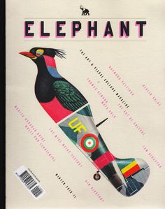 """Name: Elephant Magazine, Issue 5 • Year: 2010 • Designer: Valero Doval • Description: """"Working primarily in collage, Doval's work creates intriguing and sometimes whimsical narratives, using people, animals, machines, landscapes and geometric shapes."""" — """"Valero Doval"""" by Dana McClure (Retrieved: 27 March, 2012)"""
