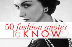 50 best fashion quotes ever!