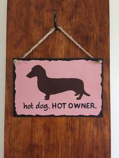 hot dog. HOT OWNER.