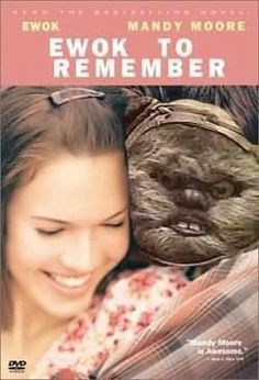 Just because it's your fav movie and an ewok.. (whatev that is.. ) hahahaha.