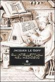 Gli intellettuali nel Medioevo, Jacques Le Goff