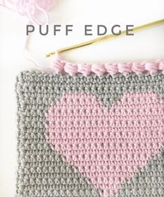 Crochet Puff Edge Stitch | This sweet little edge finishes off a heart project perfectly, don't you think?"
