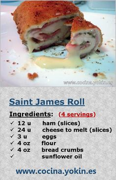 SAINT JAMES ROLL - A simple dish to cook and very aesthetic in table. Served with fries and a salad can be a complete meal.
