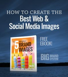 How to Create the Best Web and Social Media Images: Discover how to harness the power of images in social media and on your website. (Click for your copy of my new ebook!)