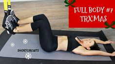 TRX Fullbody Workout #7 - TRX'Mas!