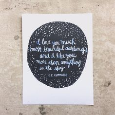 E.E. Cummings Wise Words Illustrated Art Print - 8.5 x 11 on Etsy  Watercolor literary quote, wedding, love, quotation, stars, sky, Valentine's Day, gift, wall art, print, poetry