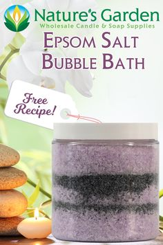 Free Epsom Salt Bubble Bath Recipes by Natures Garden