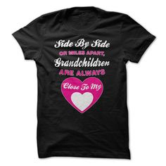(Tshirt Amazing Sale) Grandchildren are always close to my heart   Coupon 15%