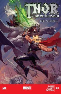 Thor: God of Thunder #13 #Marvel #Thor #GodOfThunder (Cover Artist: Ron Garney) On Sale: 9/18/2013