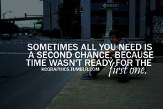 sometimes all we need is a second chance - Google Search