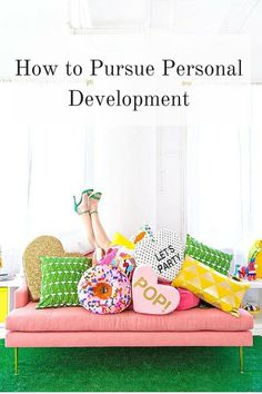 How to Persue Personal Development - Elana Lyn