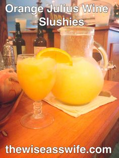 Orange Julius WIne Slushies | WINK Wednesdays | The Wiseass Wife