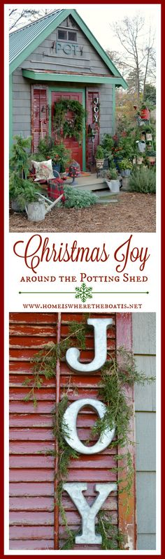 Adding Christmas Joy and Decking the Halls of  the Potting Shed with evergreens, garland, and ornaments! | homeiswheretheboatis.net #garden #PottingShed