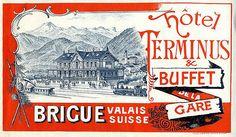 Hôtel Terminus & Buffet de la Gare. Brigue. Valais. Suisse.