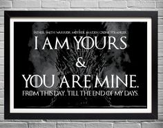 Game of Thrones Wedding Vows Print, I am yours and you are mine, GOT Vows, Typographic Poster, Dothr - Products Game Of Thrones Facts, Game Of Thrones Quotes, Game Of Thrones Stuff, Game Of Thrones Tattoo, Trendy Wedding, Wedding Gifts, Wedding Ideas, Dream Wedding, Wedding Art