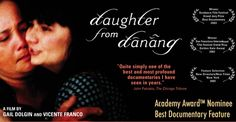 Daughter From Danang, moving and heartbreaking documentary about a young woman who reunites with her Vietnamese mother.