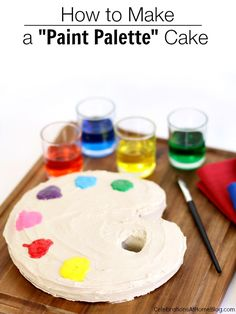 DIY :: HOW TO MAKE A PAINT PALETTE CAKE #cake #birthday #GetYourBettyOn #sponsored #artparty #diy