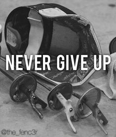 Don't give up. Don't stop trying. Do what you love and give it 100%.
