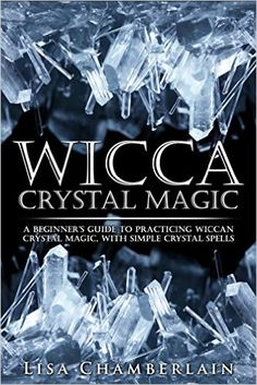 Free on the Kindle Today - 03/04/16  Wicca Crystal Magic