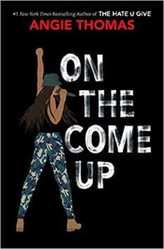 Read On the Come Up Book Online by Angie Thomas on Young Adult New Books, Good Books, Books To Read, Ravenclaw, Books By Black Authors, Hip Hop, Realistic Fiction, Up Book, Book Nerd