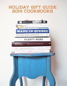 Livres de cuisine 2014 | Holiday gift guide 2014 best cookbooks © Will Travel for Food
