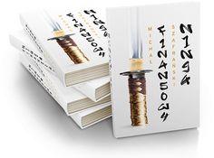 """""""Finansowy ninja"""" - podręcznik finansów osobistych"""